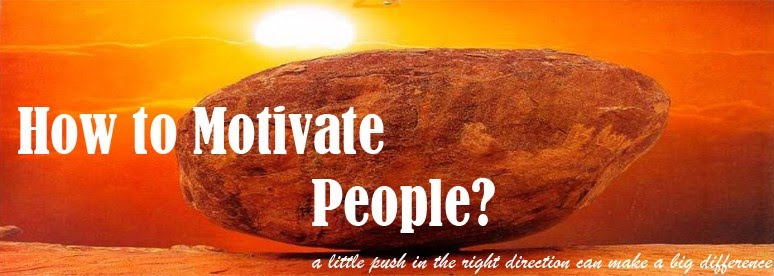 How to Motivate People?