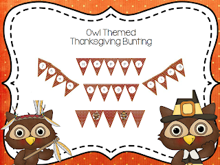 https://www.teacherspayteachers.com/Product/Owl-Thanksgiving-Bunting-360620