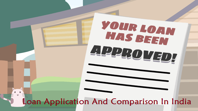 Loan Application and comparison in india