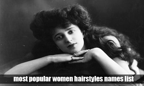 25 Most Popular Women Hairstyles Names List Best Hairstyles For Women