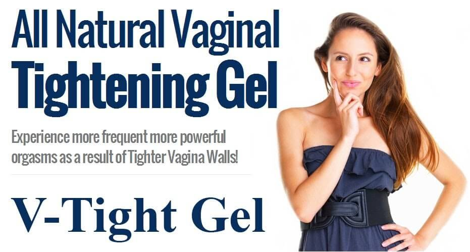 V Tight Gel How To Get Tighter Vagina And Get Virginity Without