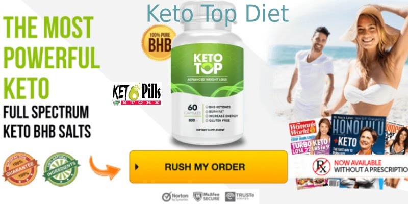 Keto Top Diet Review Update 2019 Does It Really Work Or Scam Price To Buy More Best Pills Store