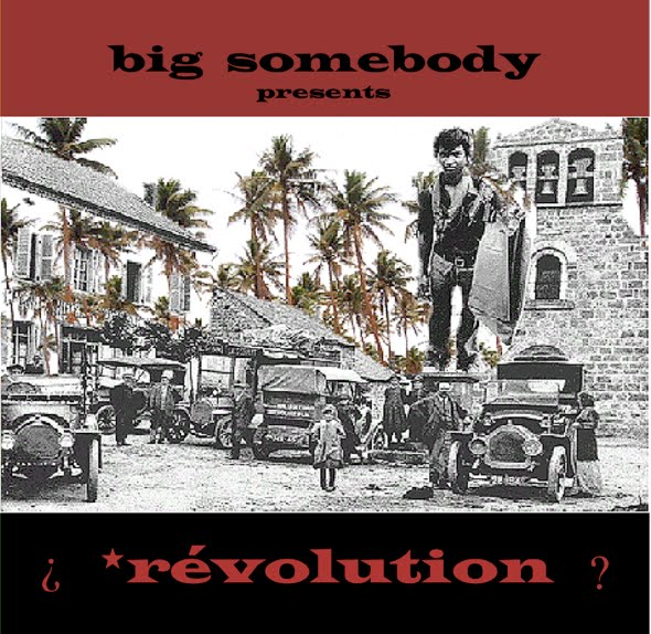https://big-somebody.bandcamp.com/album/r-volution