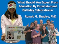 http://www.slideshare.net/DrRonShapiro/what-should-you-expect-from-education-by-entertainment-birthday-celebrations
