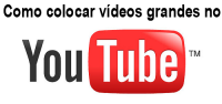 como colocar vídeos grandes no Youtube