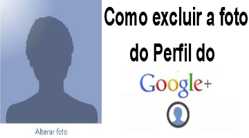 como excluir a foto do perfil do Google+