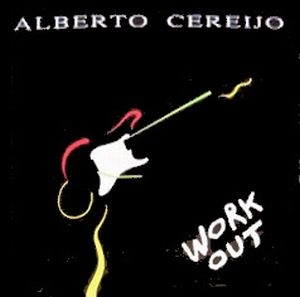 Alberto Cereijo - Work Out