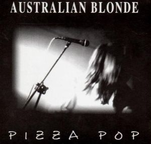 Australian Blonde - Pizza Pop
