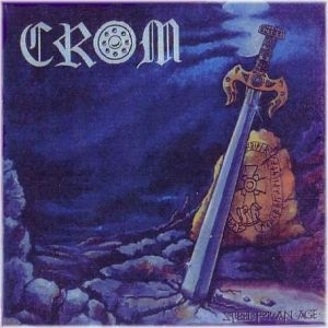 Crom - Stel For An Age