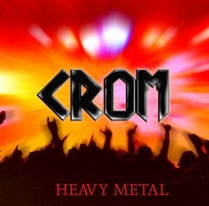 Crom XXL - Heavy Metal