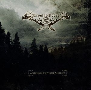 CrystalMoors - Antiqvam Exqvirite Matrem