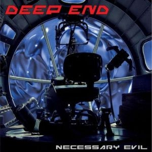 Deep End - Necessary Evil