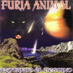 Furia Animal - Azotando el Destino