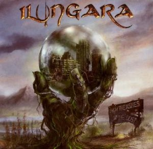 Ilungara - From The Ashes To The Dust