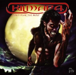 Kilmara - Don't Fear The Wolf