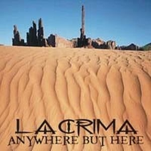 Lacrima - Anywhere But Here