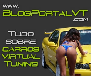 BlogPortalVT - Virtual Tuning e Carros Tunados