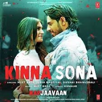 Kinna Sona Marjaavaan 320kbps Mp3 Song Download Pagalworld Webmusic Songs Pk Bollywood Songs