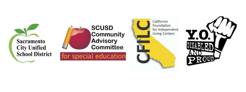 Logos for Sacramento City Unified, CAC, CFILC, and YO! Disabled & Proud, who are jointly sponsoring this topic