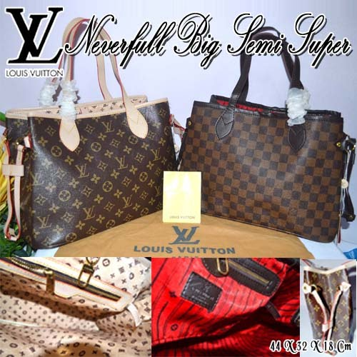 Tas Louis Vuitton Neverfull Big Semi Super