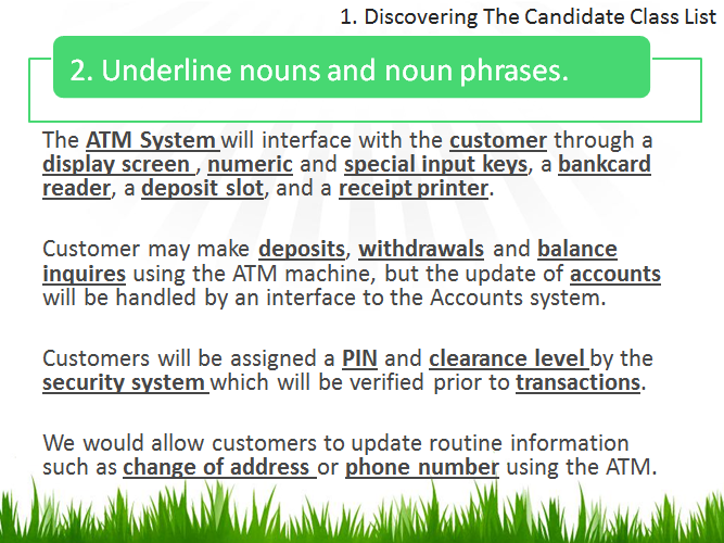 1 discovering candidate classes programming paradigmsfigure below shows a memorandum regarding the development of an atm items where all the underline words and phrase will be in the candidate class list