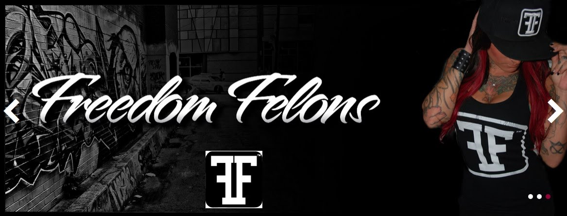 Freedom Felons Lifestyle clothing, FF felons, #fffelons #freedom Felons, hip hop, clothing, tshirts, hats, slaps