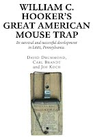 William C Hookers Great American Mouse Trap