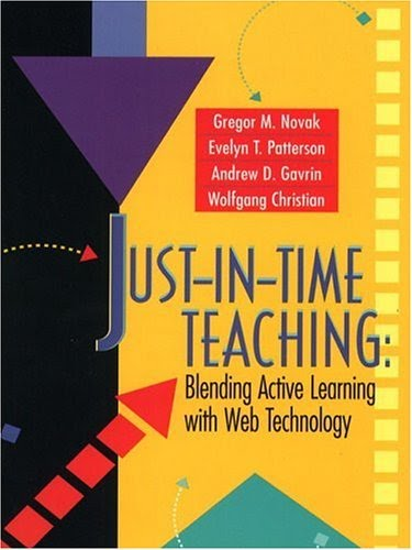 http://www.amazon.com/Just-In-Time-Teaching-Blending-Learning-Technology/dp/0130850349