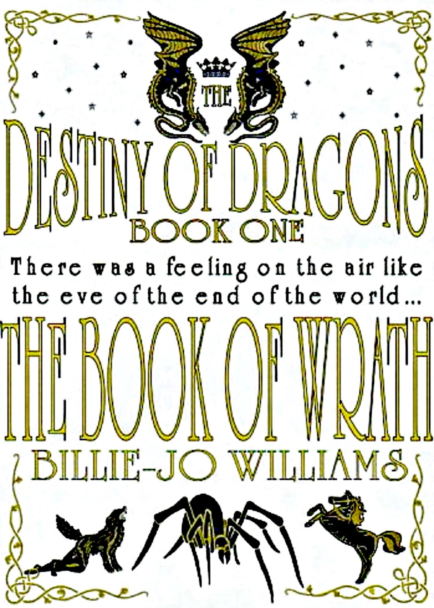 The Destiny of Dragons 1: The Book of Wrath!