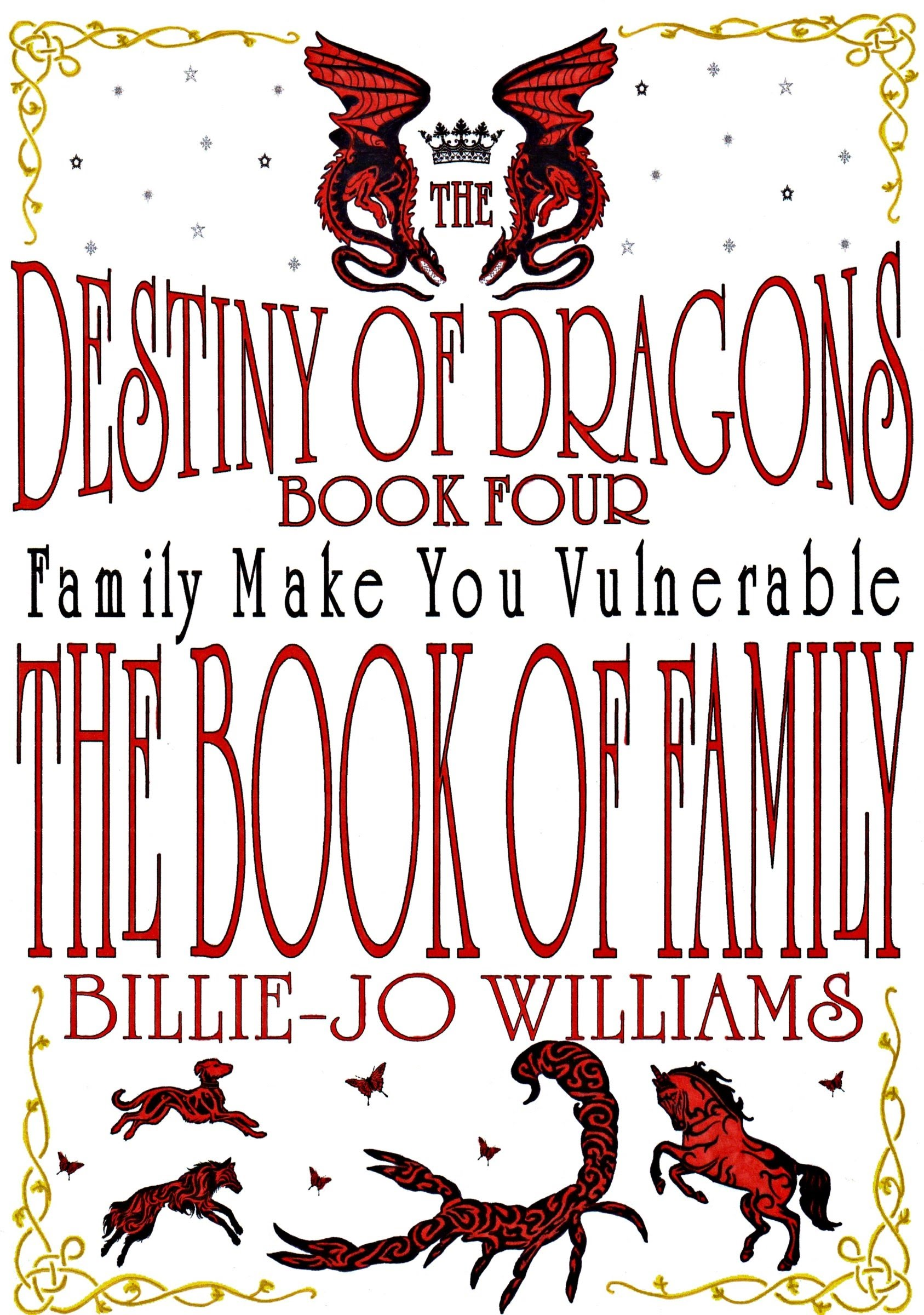 The Destiny of Dragons 4: The Book of Family