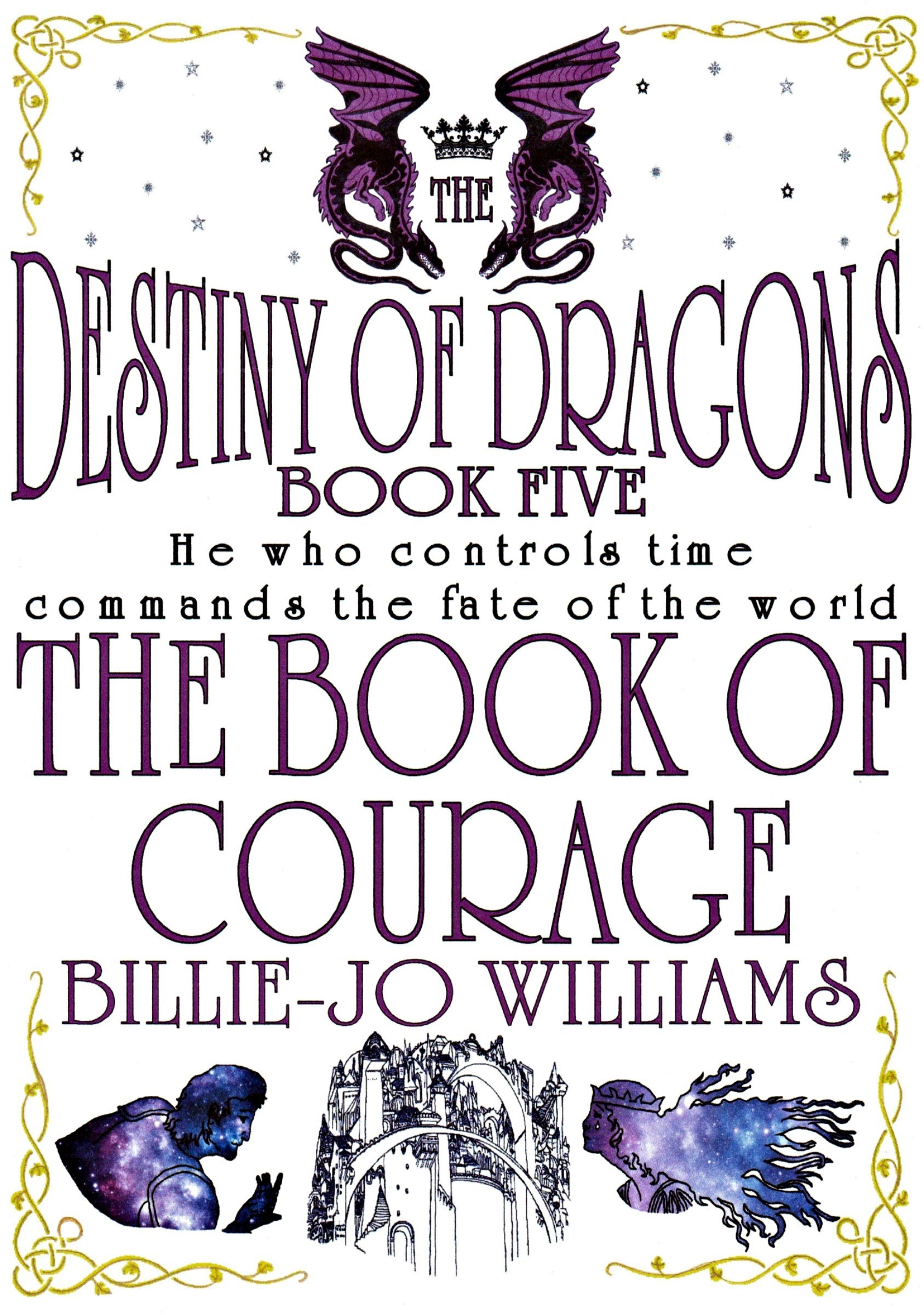 The Destiny of Dragons 5: The Book of Courage