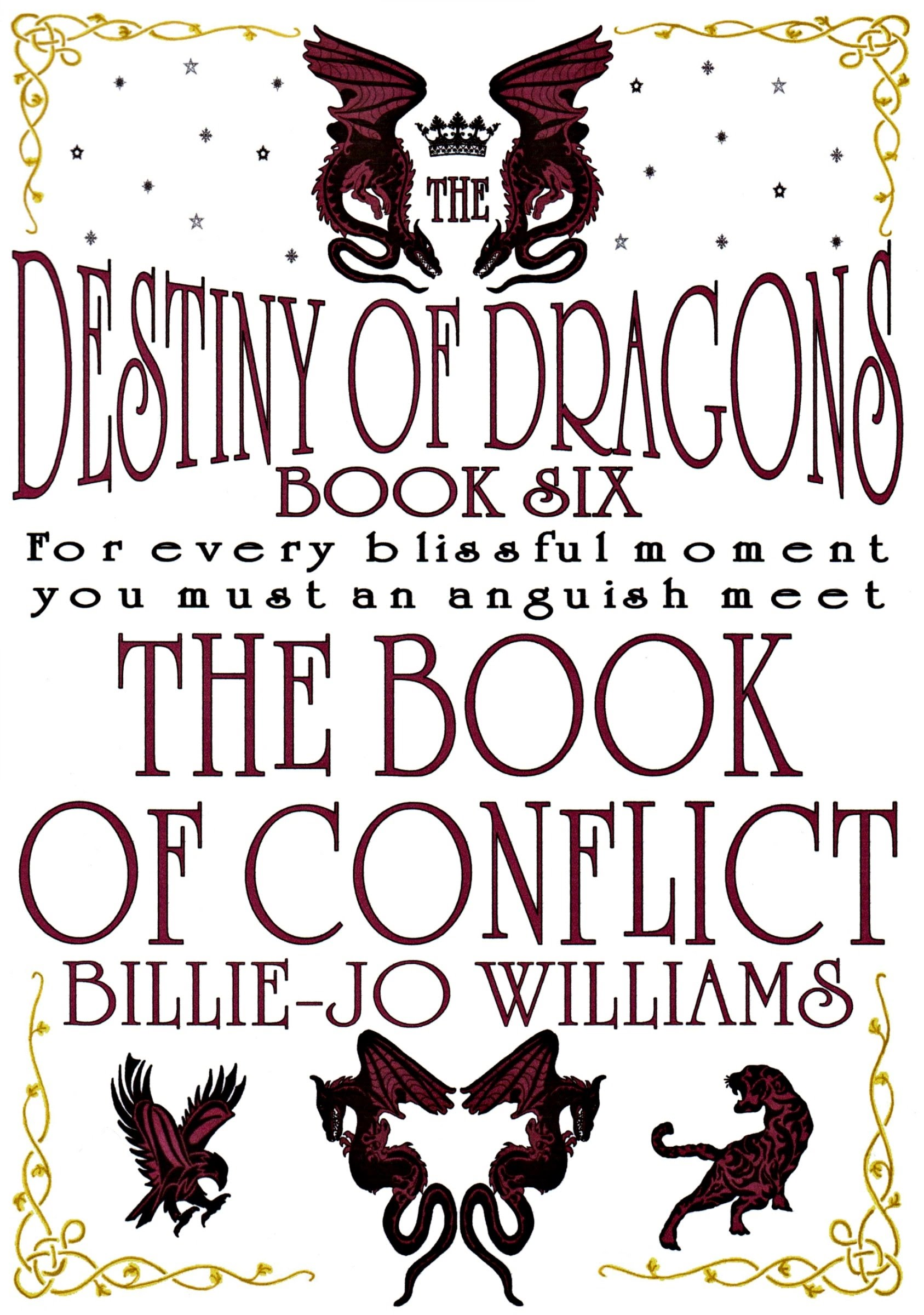 The Destiny of Dragons 6: The Book of Conflict