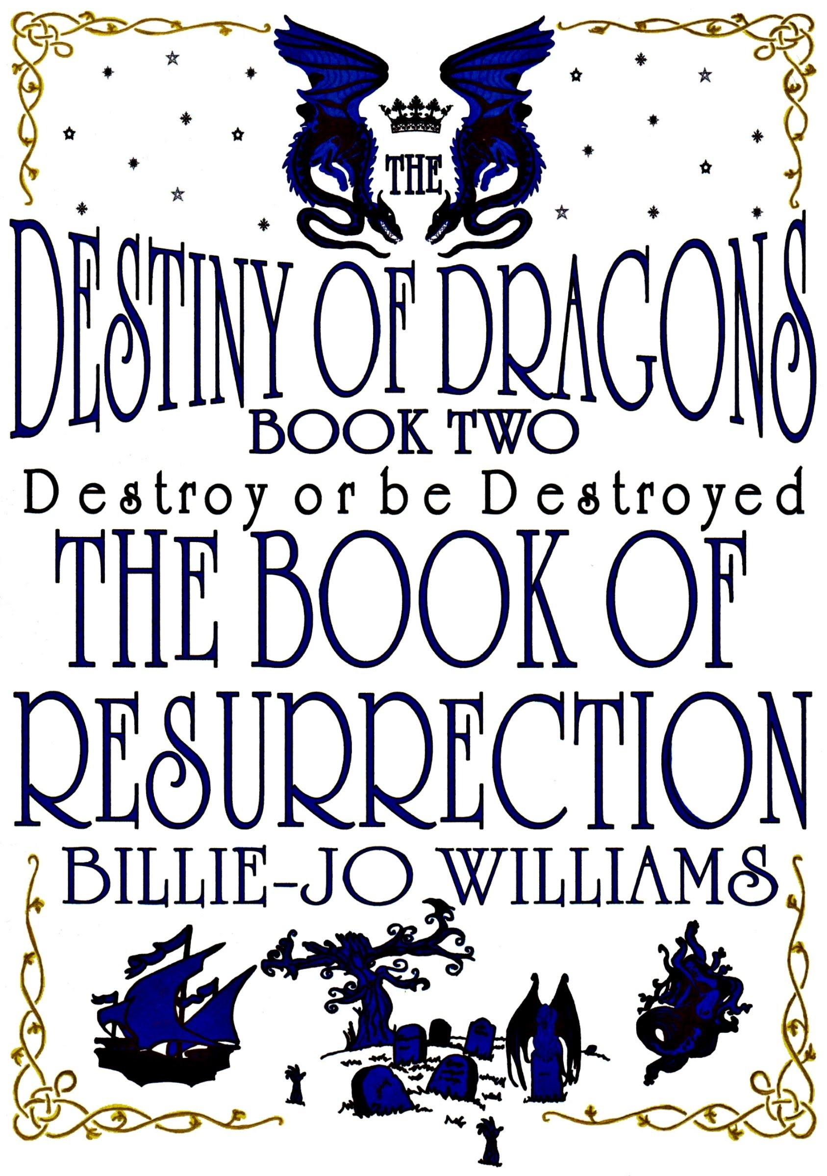 The Destiny of Dragons 2: The Book of Resurrection