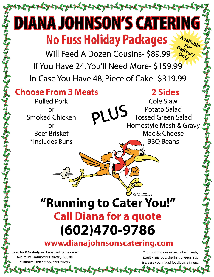 Order today for your Holiday Lunch or Dinner. We can drop off anytime or fully cater you