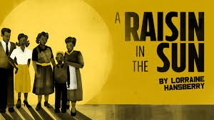Featured Reading: A Raisin in the Sun by Lorraine Hansberry