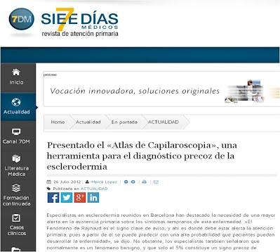 http://www.sietediasmedicos.com/actualidad/en-portada/item/384-presentado-el-atlas-de-capilaroscopia-una-herramienta-para-el-diagnostico-precoz-de-la-esclerodermia#.VXiiKNK8PGc