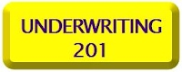 Underwriting 201