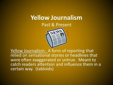 yellow journalism examples