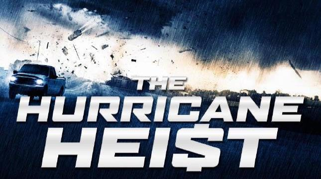 Download Film The Hurricane Heist 2018