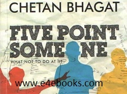 Five Point Someone - Chetan Bhagat Free Ebook Download