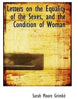 Sarah grimke letters on the equality of the sexes photo 438