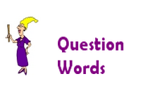Question Words - Grammar for Kids