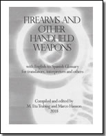 Firearms and Other Handheld Weapons