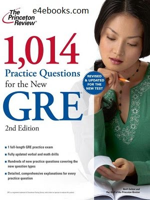 1,014 Practice Questions For The New GRE (e4ebooks.com)