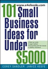 101 Small Business Ideas for Under $5000 -  Corey Sandler Free Ebook PDF Download