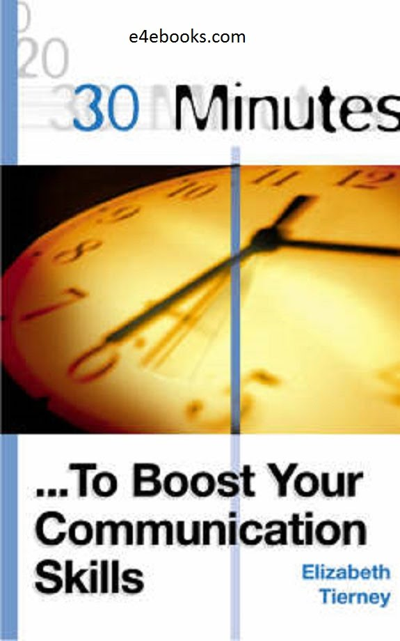 30 Minutes to Boost Your Communication Skills - Elizabeth Tierney Free Ebook PDF Download