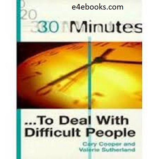 30 Minutes to Deal with Difficult People - Carly Cooper Free Ebook PDF Download