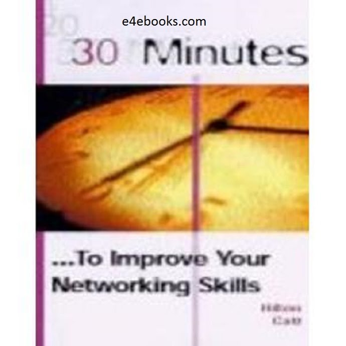 30 Minutes to Improve Your Networking Skills - Hilton Free Ebook PDF Download