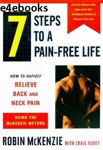 7 Steps to a Pain-Free Life - Robin McKenzie Free Ebook PDF Download