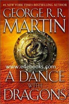 A Dance With Dragons - George R.R. Martin Free Ebook PDF Download